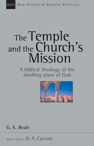 Beale: The Temple and the Church's Mission