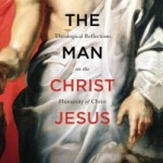 Announcing The Man Christ Jesus Giveaway Winner
