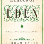 Review: Echoes of Eden by Jerram Barrs