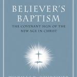 Believer's Baptism (Schreiner & Wright)