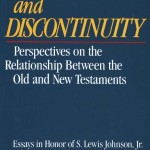 Continuity and Discontinuity #6: Israel & The Church