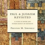Paul and Judaism Revisited: Conclusion