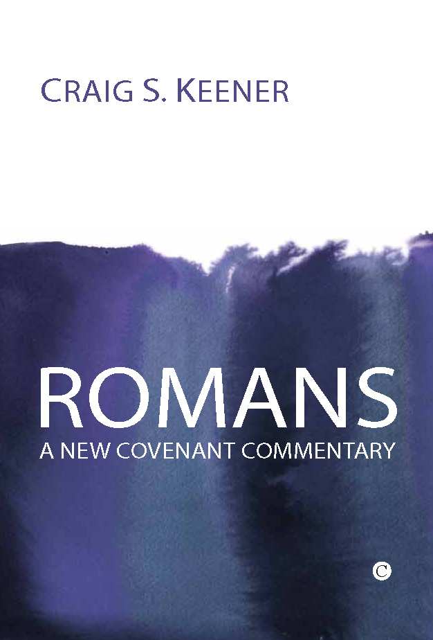 Review craig keener romans new covenant commentary my keener romans ncc sciox Gallery