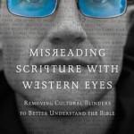 Guest Review: Misreading Scripture With Western Eyes