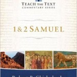 Guest Review: Robert Chisholm, 1 & 2 Samuel (Teach the Text)