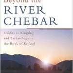 Review: Beyond the River Chebar by Daniel Block
