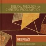 Review: Hebrews (BTCP) by Thomas R. Schreiner