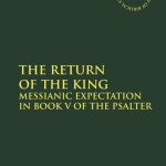 Review: The Return of the King by Michael Snearly