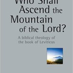Review: Who Shall Ascend the Mountain of the Lord? (NSBT) by L. Michael Morales