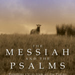 Review: The Messiah and the Psalms by Richard Belcher