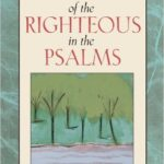 Review: The Destiny of the Righteous in the Psalms by Jerome Creach