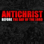 Review: Antichrist Before the Day of the Lord by Alan Kurschener